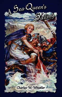 A Sea-Queen's Sailing (Paperback)