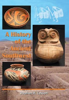 A History of the Ancient Southwest (Paperback)