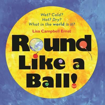 Round Like a Ball (Hardback)