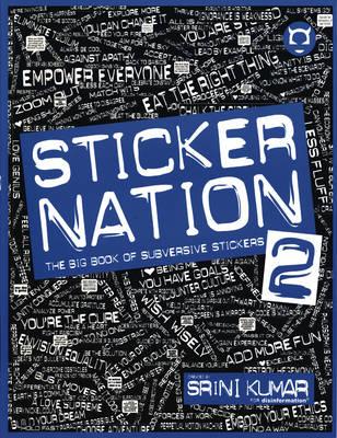 Sticker Nation 2: The Big Book of Subversive Stickers, Volume 2 (Paperback)