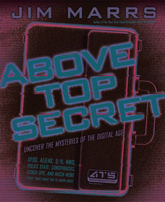 Above Top Secret: Uncover the Mysteries of the Digital Age (Paperback)