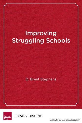 Improving Struggling Schools: A Developmental Approach to Intervention (Hardback)