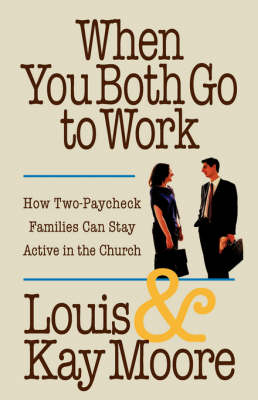 When You Both Go to Work (Paperback)