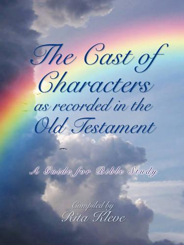The Cast of Characters as Recorded in the Old Testament (Paperback)