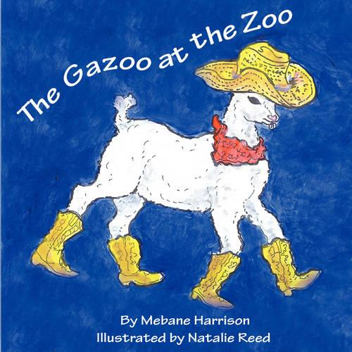 The Gazoo at the Zoo (Paperback)
