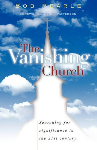 The Vanishing Church (Paperback)