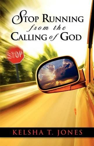 Stop Running from the Calling of God (Paperback)