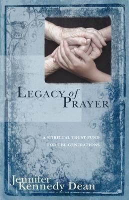 Legacy of Prayer (Paperback)
