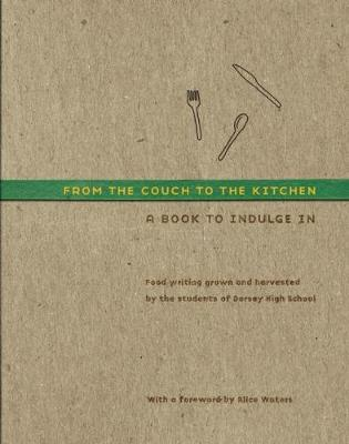 From the Couch to the Kitchen: A Book to Indulge In (Hardback)