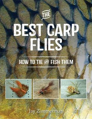 Best Carp Flies: How to Tie and Fish Them (Paperback)