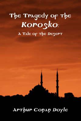The Tragedy of the Korosko (Paperback)