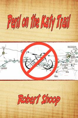 Peril on the Katy Trail (Paperback)