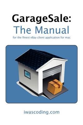 GarageSale: The Manual (Paperback)