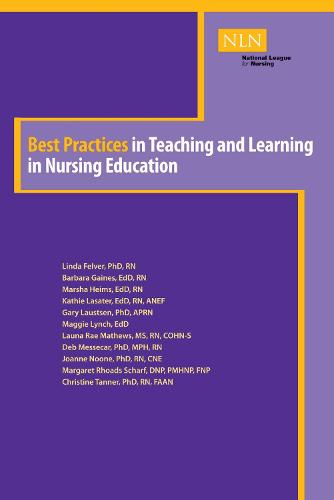 Best Practices in Teaching and Learning in Nursing Education (Paperback)