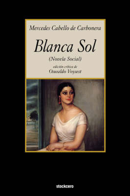 Blanca Sol (Paperback)