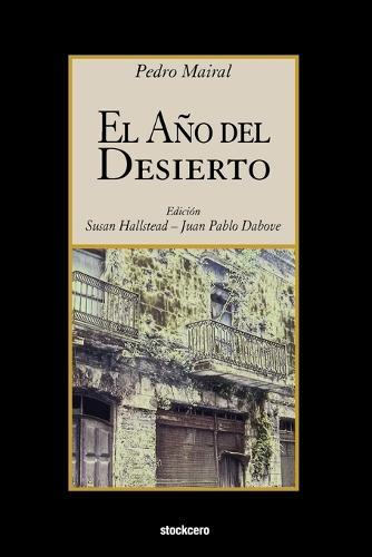 El Ano Del Desierto (Paperback)