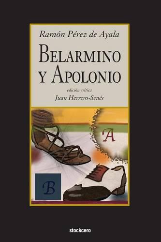 Belarmino Y Apolonio (Paperback)