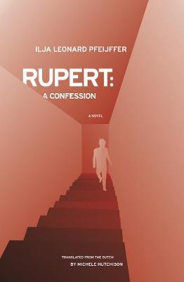 Rupert: A Confession (Hardback)