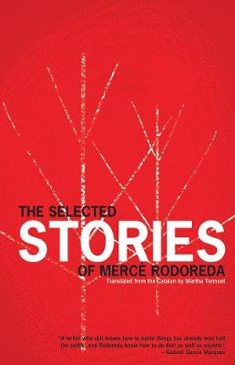 The Selected Stories Of Merce Rodoreda (Paperback)