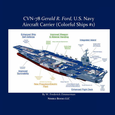 Cvn-78 Gerald R. Ford, U.S. Navy Aircraft Carrier (Paperback)