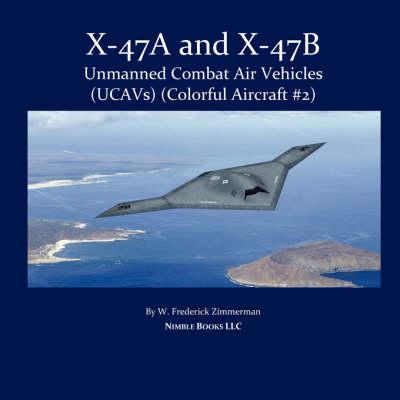X-47 Unmanned Combat Air Vehicle (Ucav) (Paperback)
