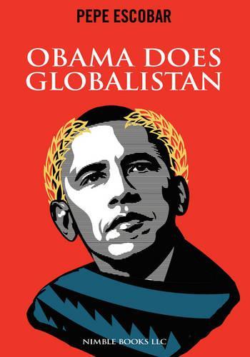 Obama Does Globalistan (Paperback)