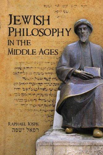 Jewish Philosophy in the Middle Ages (Hardback)