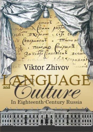 Language and Culture in Eighteenth-Century Russia (Hardback)