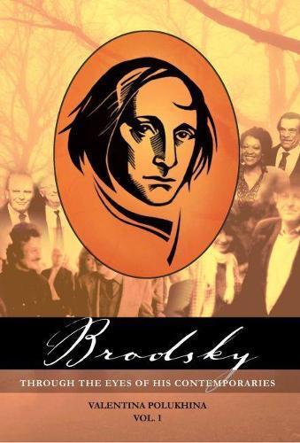 Brodsky through the Eyes of his Contemporaries, Vol.1 (Hardback)