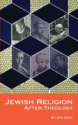 Jewish Religion After Theology (Hardback)