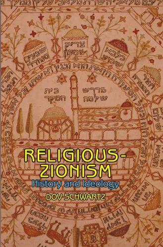 Religious-Zionism: History and Ideology - Emunot: Jewish Philosophy and Kabbalah (Paperback)