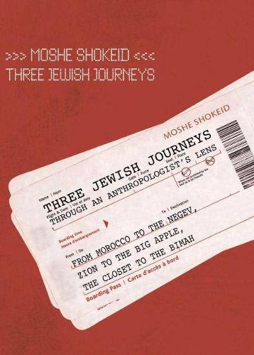Three Jewish Journeys Through an Anthropologist's Lens (Hardback)