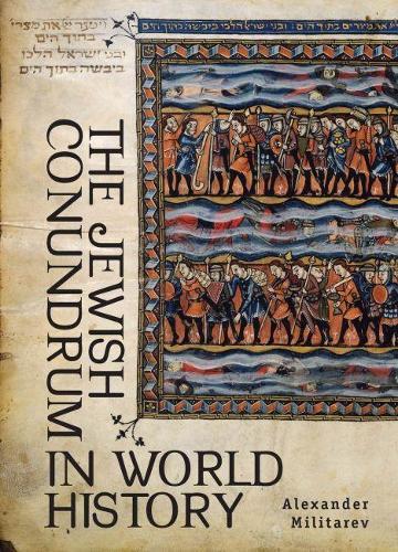 The Jewish Conundrum in World History (Hardback)