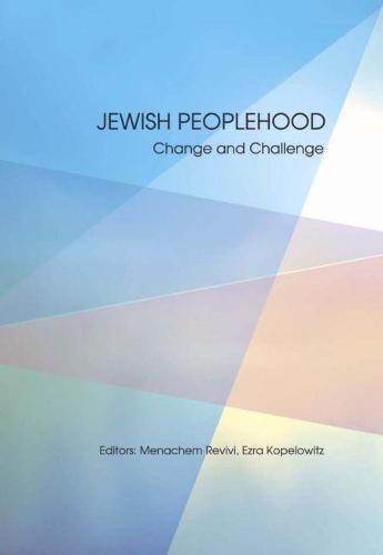 Jewish Peoplehood: Challenges and Possibilities (Paperback)