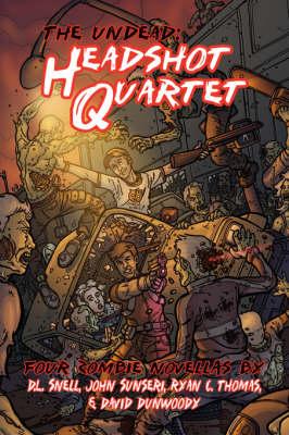 The Undead: Headshot Quartet (Four Zombie Novellas) (Paperback)