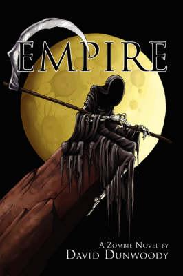 Empire: A Zombie Novel (Paperback)