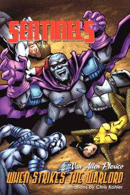 Sentinels: When Strikes the Warlord (Paperback)