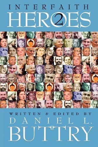 Interfaith Heroes 2 (Paperback)