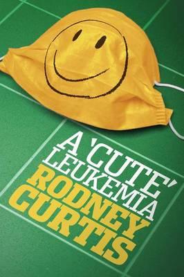 A Cute Leukemia (Paperback)