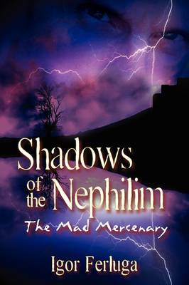 Shadows of the Nephilim (Hardback)