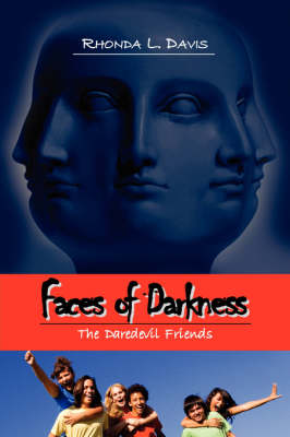 Faces of Darkness: The Daredevil Friends (Paperback)