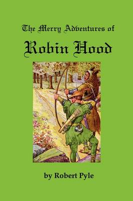 The Merry Adventures of Robin Hood (Paperback)