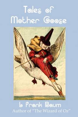 Tales of Mother Goose (Paperback)