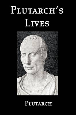 Selections from Plutarch's Lives (Paperback)