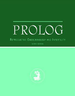 Prolog: Reproductive Endocrinology and Infertility (Book)