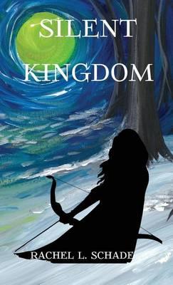 Silent Kingdom (Hardback)