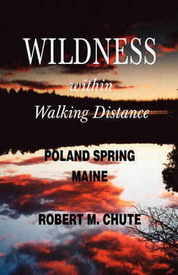 Wildness Within Walking Distance (Paperback)