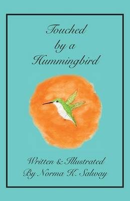 Touched by a Hummingbird (Paperback)