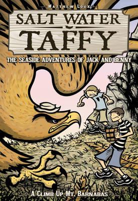 Salt Water Taffy: A Climb up Mt. Barnabus (Paperback)