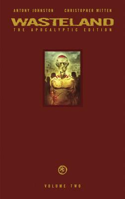 Wasteland: The Apocalyptic Edition Volume 2 (Hardback)